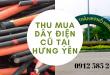 Thu mua dây điện cũ tại Hưng Yên