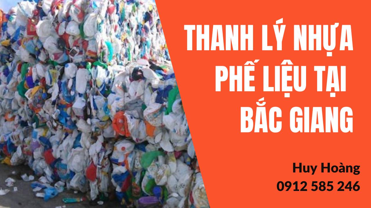Thu mua, Thanh lý nhựa phế liệu tại Bắc Giang