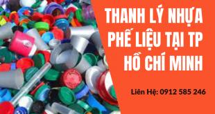 Thu mua thanh lý nhựa phế liệu tại TP Hồ Chí Minh